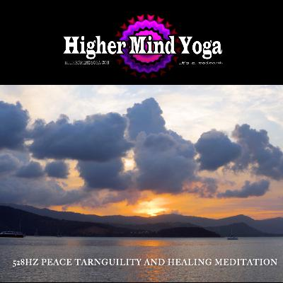 HMY- Peace, Tranquility and Healing (528Hz Guided Meditation)
