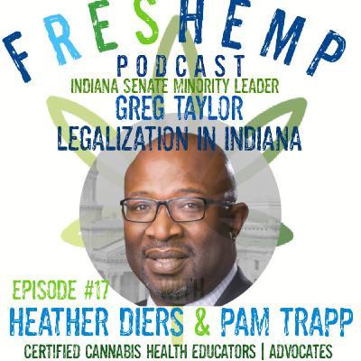 Indiana Senator Greg Taylor on Legalization