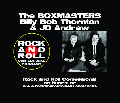 The Boxmasters - Billy Bob Thornton & JD Andrew talk about their new album Light Rays