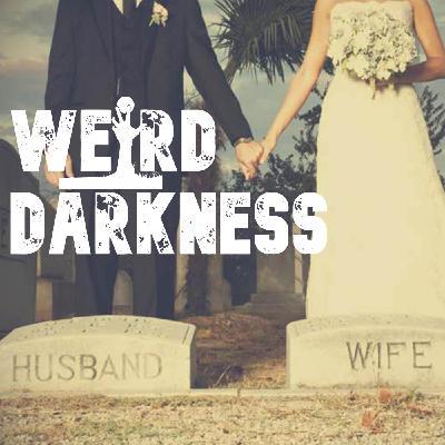 """""""PLAGUE WEDDINGS"""" and More Horrifying But True Stories! #WeirdDarkness"""