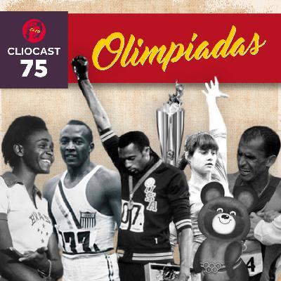 ClioCast #075: A História e os Jogos Olímpicos