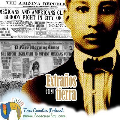 31 - Extraños en su tierra - Literaturas Latinas en los Estados Unidos
