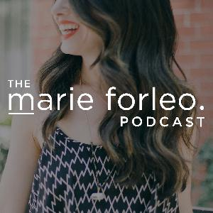 230 - Marie Forleo & Leila Janah on Fighting Global Poverty Through Technology