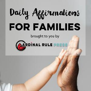 Daily Affirmations for Families #13
