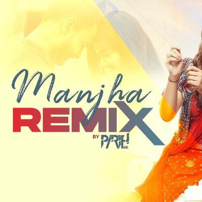 MANJHA (Remix) | DJ Parth | Aayush Sharma | Saiee Manjrekar | Vishal Mishra | Anshul Garg