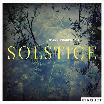 COMPLETO Frank Kimbrough – Solstice