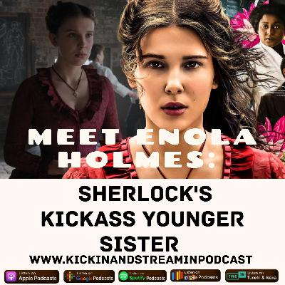 Meet Enola Holmes: Sherlock's Kickass Younger Sister