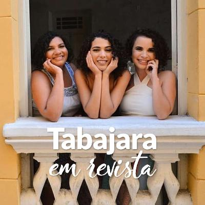Tabajara em Revista - Maria Sem Vergonha