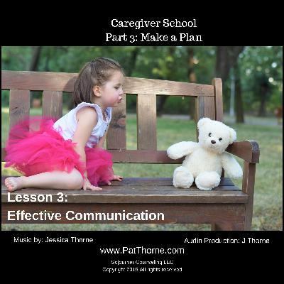 Part 3 Lesson 3: Effective Communication