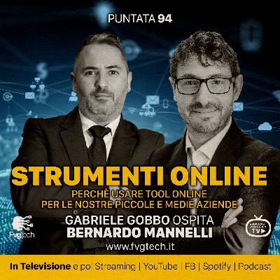 94 - Tool online. Gabriele Gobbo con Bernardo Mannelli