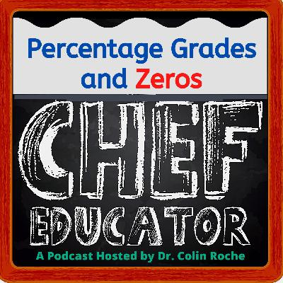 Percentage Grades and the use of Zeros