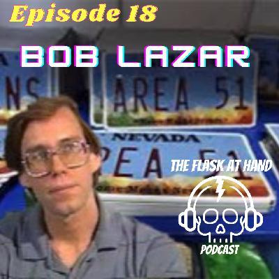 Ep.18: Blanton's bourbon and Bob Lazar: Conspiracy Theorist or Secret Alien Technology Whistle Blower?