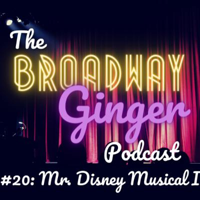 #20: Mr. Disney Musical I - Be Our Guest