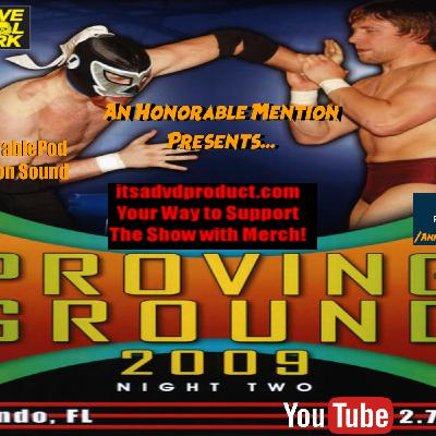 Episode 97: Proving Ground 2009 Night 2