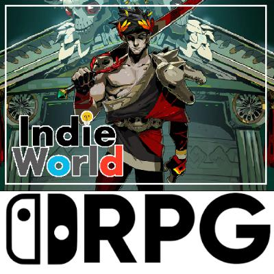 Episode 80 - More RPGs announce on Indie World Presentation | Switch RPG Podcast