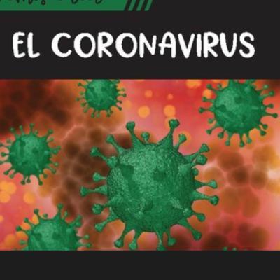 S2-E20 Una Mirada Global al Coronavirus (a Global Look at the Coronavirus)