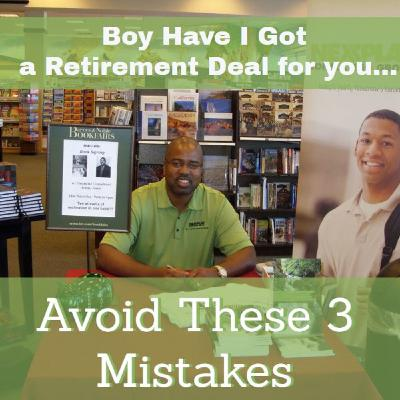 Ep 14- Boy Have I Got A Deal for you- Retirement Offers and Traps