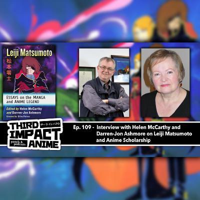 #109 - Interview with Helen McCarthy and Darren-Jon Ashmore on Leiji Matsumoto and Anime/Manga Scholarship