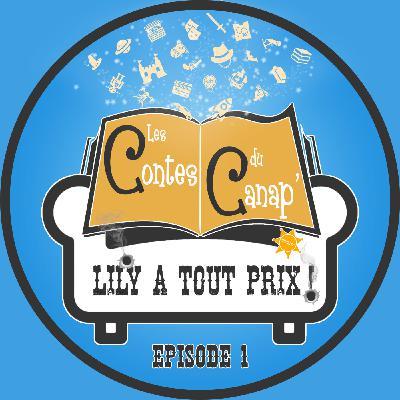 Lily à tout prix ! - Episode 1