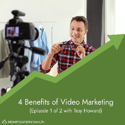 4 Benefits of Video Marketing