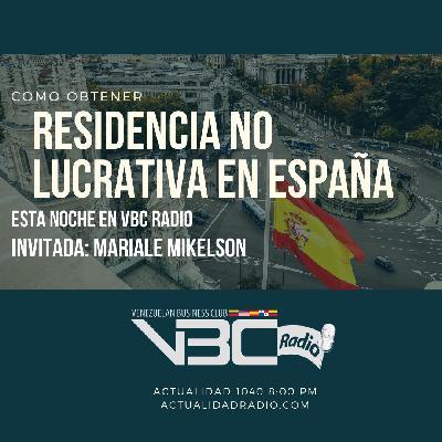 Como obtener la residencia No Lucrativa en España - Mariale Mikelson