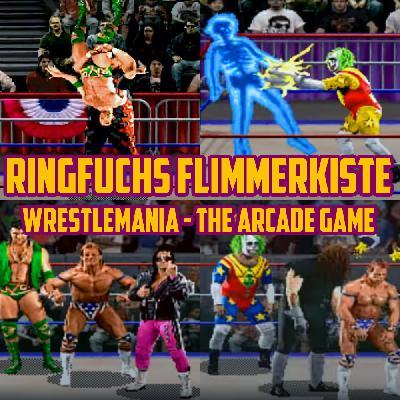Ringfuchs Flimmerkiste – WWF WrestleMania – The Arcade Game