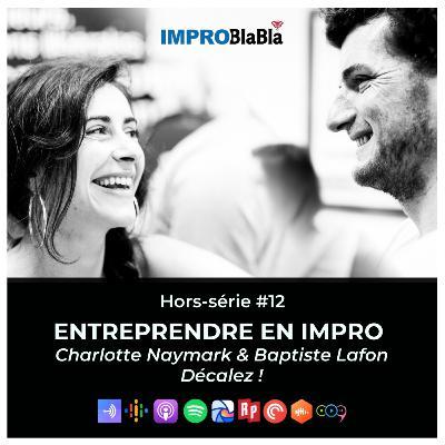 Hors-série #12 : Entrepreneurs en impro (Décalez ! - Bordeaux, France)