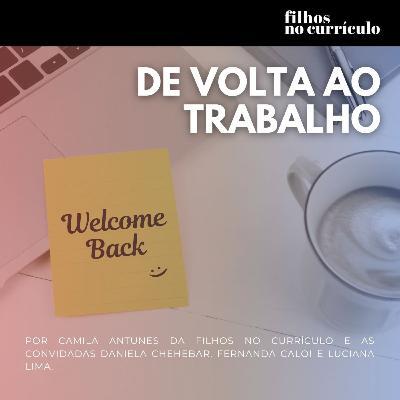 DE VOLTA AO TRABALHO