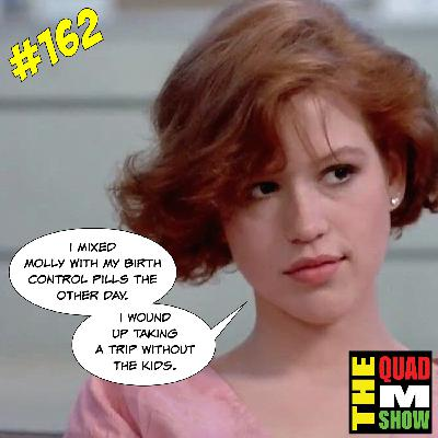 #162 - Rutger Hauer, Lots Of Movie Reviews, & A Friend Named Molly