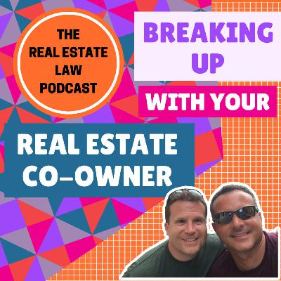 24 - Breaking Up With Your Real Estate Co-Owner