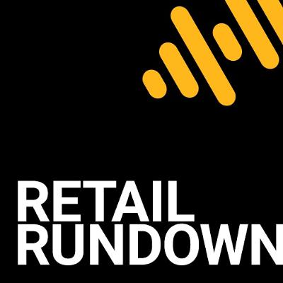 Retail Rundown - May 25, 2020 - with David Lemley and Shilpa Rao