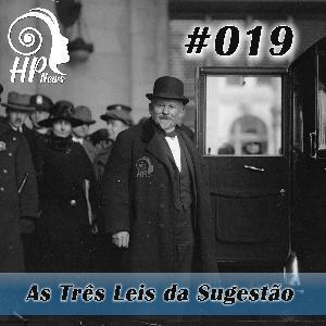 HP News 019 - As Três Leis da Sugestão