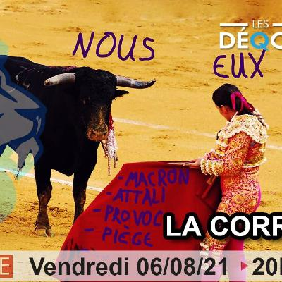 La Corrida... - 06/08/21
