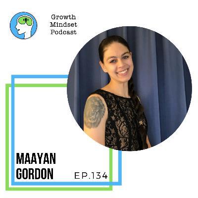 134: How to be an influencer - Maayan Gordon, Entrepreneur, Tik Tok influencer