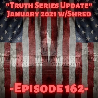 """Truth Series Update w/Shred"""