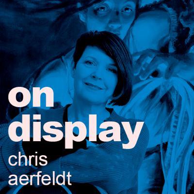 On Display - A Conversation with Chris Aerfeldt