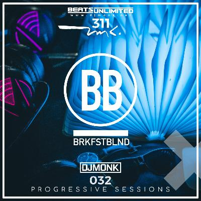 311 Breakfast Blend Volume Thirty Two | Progressive Sessions