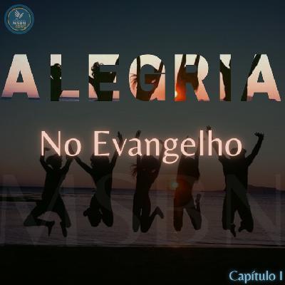 SÉRIE ALEGRIA   NO EVANGELHO   Pb Jozias Pinto