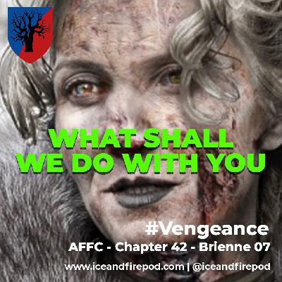 282 – A Feast for Crows Chapter 42 – Brienne 07 #Vengeance