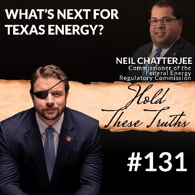 What's Next for Texas Energy? with Commissioner Neil Chatterjee