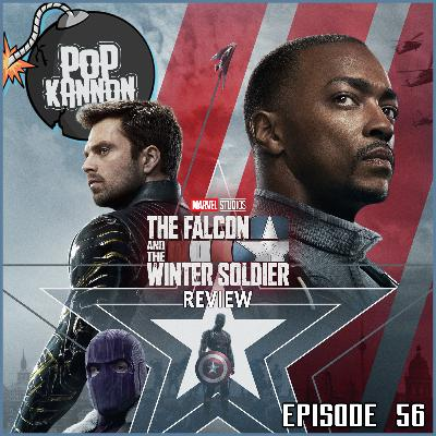 Episode 56 | The Falcon and the Winter Soldier