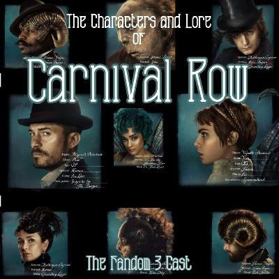 The Characters and Lore of Carnival Row Part 1