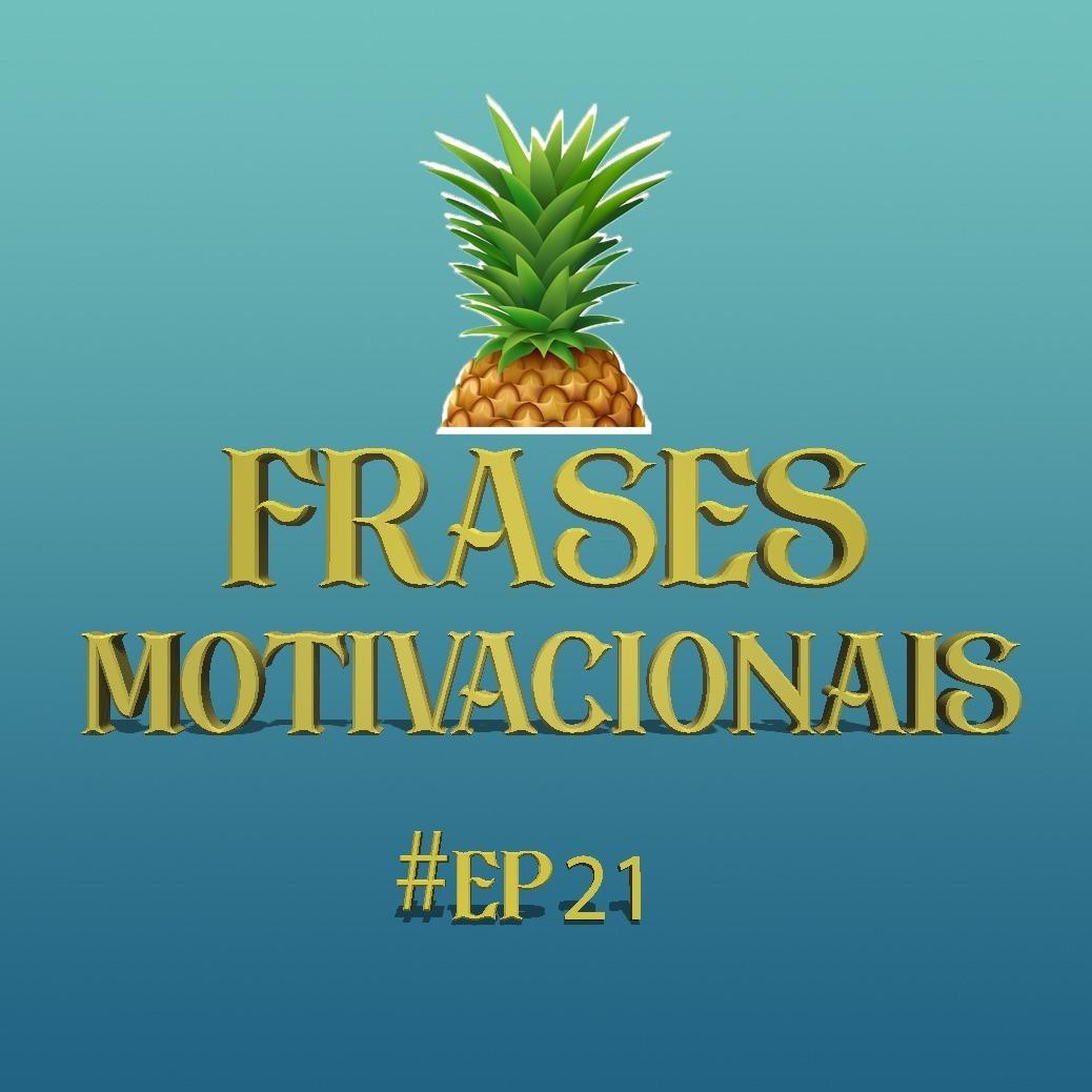 #21 - Frases Motivacionais - ORCI