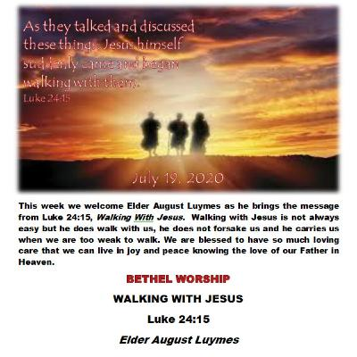 July 19/20   WALKING WITH JESUS