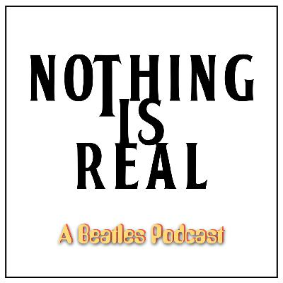 Nothing Is Real - Season 4 - Episode 7 - The Traveling Wilburys - Part One