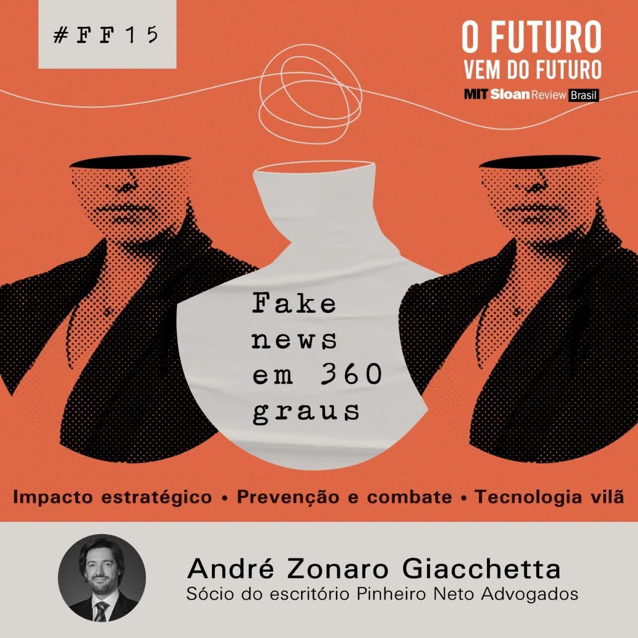 #15 - André Zonaro Giacchetta: Impacto estratégico, prevenção e combate, tecnologia vilã