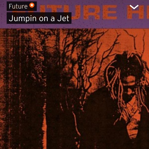 FUTURE THE WIZRD 2 jumpin on a jet