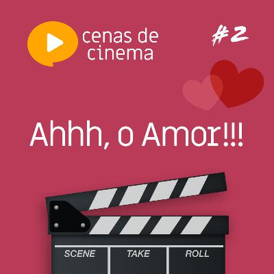 #2 - Ahhh, o Amor!!!