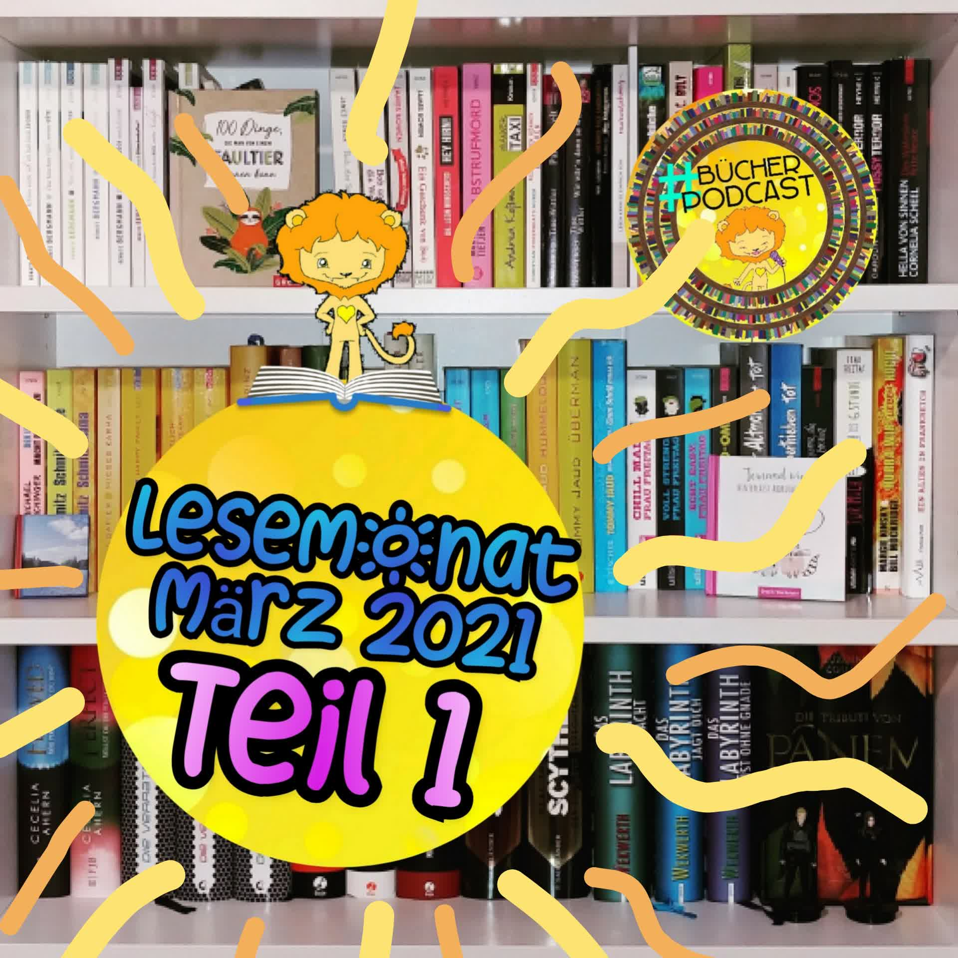 Lesemonat März 2021 - Teil 1