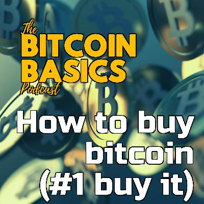 How to buy bitcoin (#1 buy it) | Bitcoin Basics (104)